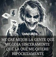 Hipocresia Crazy Quotes, Wise Quotes, Motivational Quotes, Inspirational Quotes, Joker Frases, Joker Quotes, Spanish Memes, Spanish Quotes, Karma