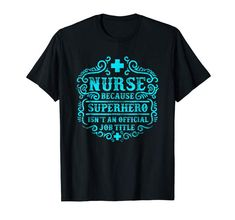 cfe7bb319a 304 Best Nurse T-Shirts Quotes Sayings images in 2019 | Registered ...