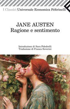 """Jane Austen, """"Ragione e sentimento"""".  """"L'immaginazione delle donne è molto rapida: balza in un attimo dall'ammirazione all'amore, dall'amore al matrimonio""""."""