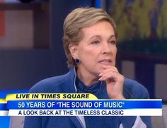 "Julie Andrews on the 50th Anniversary of ""The Sound of Music"" March, 2015"