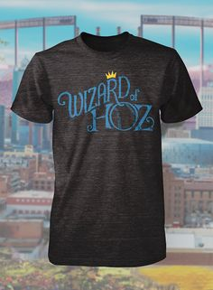 """We are off to see the Wizard at The K. Show your support to the Kansas City Royals First baseman, Eric Hosmer with this """"Wizard of Hoz"""" (TM) shirt.Details:50% Polyester25% Cotton25% RayonTo make your Loyalty Kansas City shirt last longer and keep looking new make sure to machine wash cold with like colors and turn the garment inside out. Tumble dry on low.<head><title>KC Royals Eric Hosmer Wizard of Hoz / LoyaltyKC Apparel</title><..."""