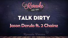 Jason Derulo Feat  2 Chainz   Talk Dirty KARAOKE SING SING