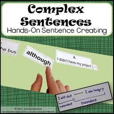 Complex Sentences! This sentence structure product includes 47 cut-apart pieces: 16  independent clause sentence strips in a story, 19 dependent clause signal words (subordinating conjunctions), and 12 punctuation pieces. It includes detailed directions (with photo examples) for a paired student activity led by the teacher.