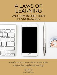 Inside this self-paced course you'll find four modules, one for each law. Each module contains videos, guided notes, and a quiz. A PDF Summary reviews key points from the videos, and contains a full bibliography with references for the research behind the laws. Learn NOW! #CultofPedagogy