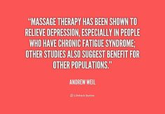 Massage therapy has been shown to relieve depression, especially in people who have chronic fatigue syndrome