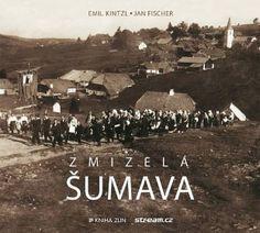 Zmizelá Šumava (paperback)