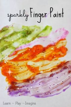 Homemade sparkly finger paint recipe, because let's face it, everything is more fun when it sparkles.