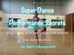 SUPER DANCE PERFORMANCE SECRETS