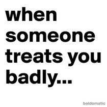 Jesus, Fill My Heart...: When Someone Treats You Badly...
