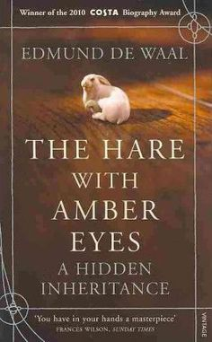The Hare with Amber Eyes.