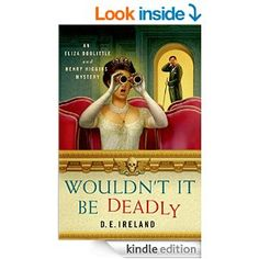 If you love My Fair Lady, you will enjoy the Eliza Doolittle & Henry Higgins mystery series! This is Book 1.