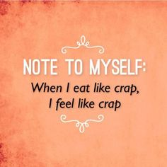 So very important to remember! It's also ok to give into cravings just eat in moderation.: