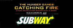 OFFICIAL: Subway teams up with Lionsgate for Catching Fire promotion. TheHungerGamers.net | Home Fansite of the Hunger Games Fans