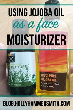 Jojoba Oil Face Moisturizer: Here's why I made the switch to jojoba oil face moisturizer and how the moisturizer has worked for me. The jojoba oil is mixed with tea tree oil. #jojobaoil #moisturizer #beauty #DIY