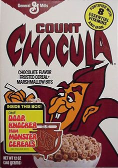 Count Chocula. Love the chocolate flavoring