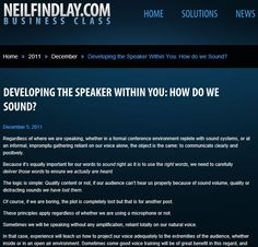 Developing The Speaker Within You: How Do We Sound.  Learn how to sound right on stage...