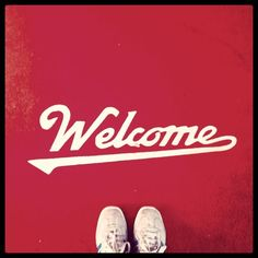 . . . H O M E ! | #Type #Welcome