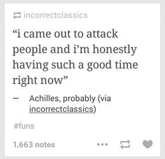 The song of Achilles Greek Mythology Humor, Greek And Roman Mythology, Greek Gods, Tumblr Funny, Funny Memes, Achilles And Patroclus, Jandy Nelson, Greek Memes, Captive Prince