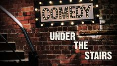 """Comedy Under the Stairs"" @ The Basement Theatre (Atlanta, GA)"