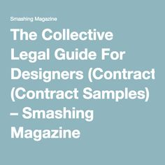 The Collective Legal Guide For Designers (Contract Samples) – Smashing Magazine