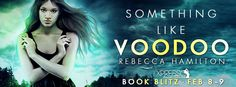 ♥Enter the #giveaway for a chance to win a #KINDLE or $75 GC♥ StarAngels' Reviews: Book Blitz ♥ Something Like Voodoo by Rebecca Hami...