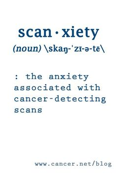 "Expert Podcast: Coping with ""Scanxiety"" 