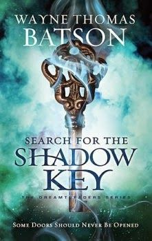 Blooming with Books: Search for the Shadow KeyDreamtreaders Book 2 By Wayne Thomas Batson Review