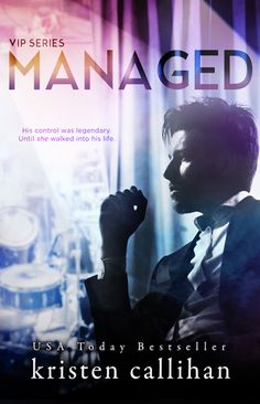 Managed (VIP, #2) by Kristen Callihan — Reviews, Discussion, Bookclubs, Lists