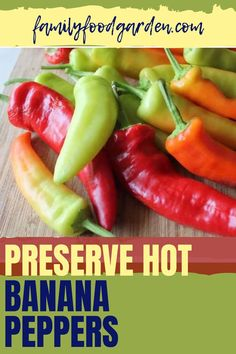 For hot pepper gardeners, Family Food & Garden highlights hot banana peppers. Be sure your climate zone is compatible with the hot peppers you want to grow. If it's not compatible then follow our tips that will ensure you will get some peppers to harvest. If you have a bumper crop we show you how to preserve hot banana peppers by fermentation. Get the supplies, follow our recipe and you're set for months. Read here… #preservehotbananapeppers #fermenthotbananapeppers #fermenthotpeppers Hot Banana Peppers, Stuffed Banana Peppers, Healthy Fruits And Vegetables, Fermented Foods, New Flavour, Preserves, Family Meals, Whole Food Recipes, Food And Drink