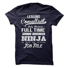 Leasing Consultant Ninja Tshirt T Shirt, Hoodie, Sweatshirt