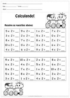 Atividades de multiplicação e divisão 2º ano - Para Imprimir Mental Maths Worksheets, Math Activities, School Frame, Math For Kids, Morning Work, Home Schooling, Videos Funny, Projects For Kids, Kids Learning
