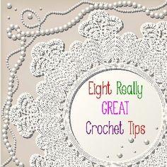 Eight really great crochet tips