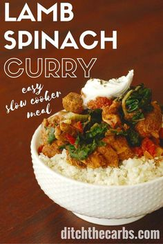 Low carb lamb curry with spinach, in the slow cooker. Pin for later because it's an easy mid week dinner. | ditchthecarbs.com via @ditchthecarbs