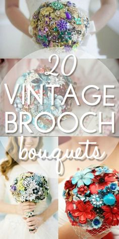 20 Vintage Brooch Wedding Bouquets Not getting married, but these remind me of my Grandma's jewelry box!!!!