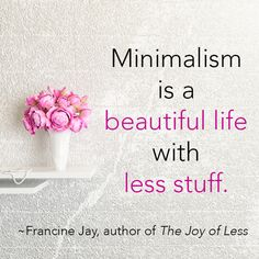 The Joy of Less shows you how to have a beautiful life with less stuff: http://www.amazon.com/dp/1452155186/