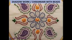 Hand Embroidery | Shadow work - Chikankari with Beads - CMS 17 05 - YouTube