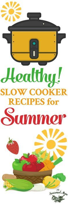 Easy Healthy Slow Cooker Recipes for Summer! Crock Pot Recipes | Crock Pot Meals | Crock Pot Chicken Recipes | Slow Cooker Meals | Slow Cooker Chicken | Healthy Recipes Easy | Healthy Dinner Ideas | Dinner Recipes Easy | Dinner Recipes Healthy