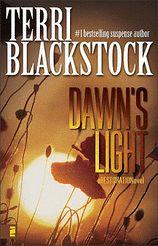 Dawn's Light (#4) by Terri Blackstock