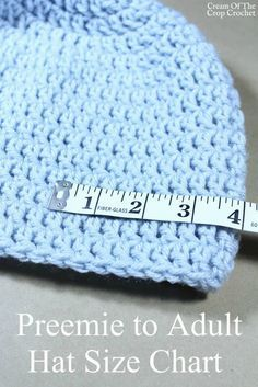 Preemie to preemie to adult hat size chart cream of the crop crochet Crochet Preemie Hats, Bonnet Crochet, Crochet Baby Beanie, Crocheted Baby Hats, Crochet Baby Headbands, Crochet Adult Hat, Easy Crochet Hat, Knitted Hats Kids, Knitting Hats