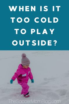 If you are worried about your kids playing in the Winter weather, then read this info from the Soccer Mom Blog. Learn why kids need to get outside and play, no matter the weather! Yes, kids CAN play outside safely in the cold and snow! Read these great parenting tips today! #parenting #kids #parenthood #winter #cold #snow