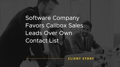 Software Company Favors Callbox Sales Leads Over Own Contact List Data Cleansing, Software Products, Lead Nurturing, Microsoft Dynamics, Contact List, Lead Generation, Case Study, Insight, Led