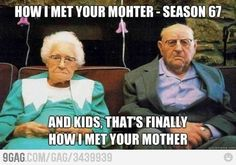 how i met your mother !!! I always wondered how long it was gonna be!!!
