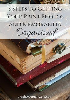 3 steps to getting your print photos and memorabilia organized | ThePhotoOrganizers.com
