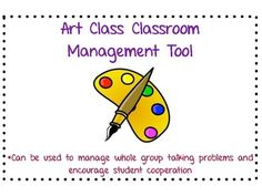 This class room management technique is specifically designed for Art classrooms. The strategy works by spelling out the word
