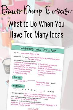 What to do when you have too many ideas - printable brain dump exercise worksheet