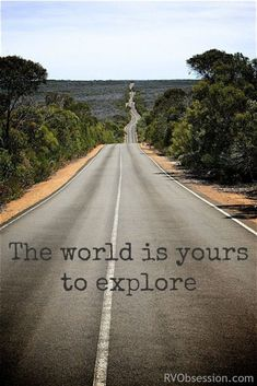 Travel Quotes Inspirational & The world is yours to explore. Travel Quotes Inspirational & The world is yours to explore. The post Travel Quotes Inspirational & The world is yours to explore. Wanderlust Travel, New Quotes, Inspirational Quotes, Time Quotes, Short Quotes, Wisdom Quotes, Motivational Quotes, Funny Quotes, Citation Nature