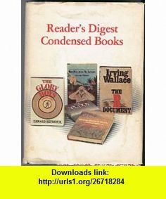 Readers DIgest Condensed  Volume 1 1977 Mrs. Pollifax on Safari, The R Document, Home Before Dark, The Glory Boys,  The Spuddy Dorothy Gilman, Irving Wallace, Sue Ellen Bridgers, Gerald Seymour, Lillian Beckwith ,   ,  , ASIN: B000ND2L9W , tutorials , pdf , ebook , torrent , downloads , rapidshare , filesonic , hotfile , megaupload , fileserve