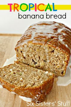 Tropical Banana Bread from SixSistersStuff.com. Banana bread with a delicious twist! #bananas #bread