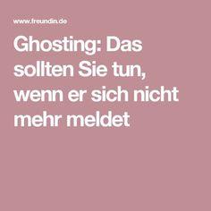 Ghosting: Das sollten Sie tun, wenn er sich nicht mehr meldet
