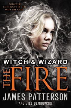 New cover for Witch and Wizard: The Fire.